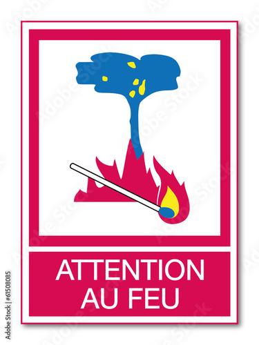 Fotografie, Obraz  Panneau Attention au feu.