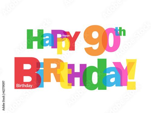 HAPPY 90TH BIRTHDAY CARD Ninety Party Celebration Congrats