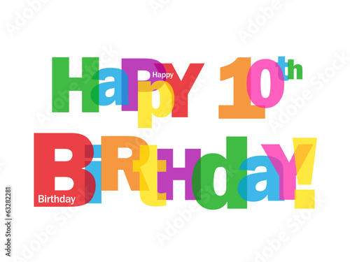 HAPPY 10TH BIRTHDAY CARD Tenth Ten Years Old Party Wishes