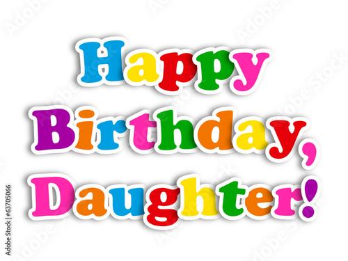 HAPPY BIRTHDAY DAUGHTER Card Party Message Congratulations