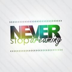 Fototapeta Never stop dreaming