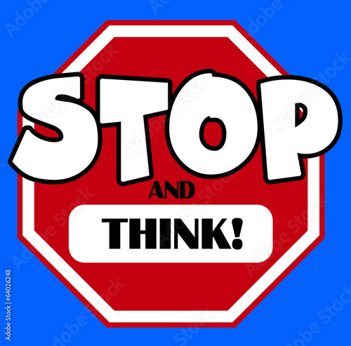 cartoon stylel stop sign with and think caption buy this stock