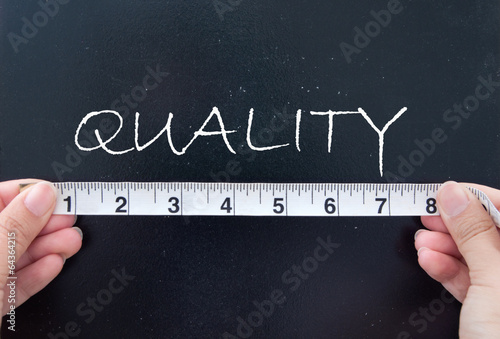 Leinwand Poster Measuring quality