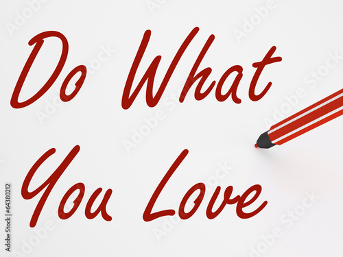Do What You Love On whiteboard Means Inspiration And Satisfactio Canvas Print