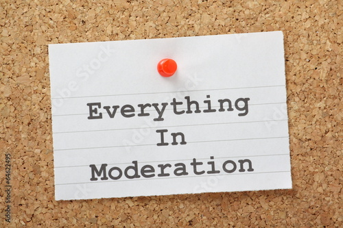 Photo Everything in Moderation lifestyle advice on a notice board