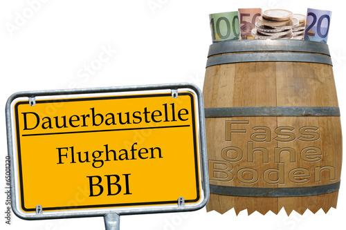 Foto auf AluDibond Weinlese-Plakat Fass ohne Boden und Schild Flughafen BBI