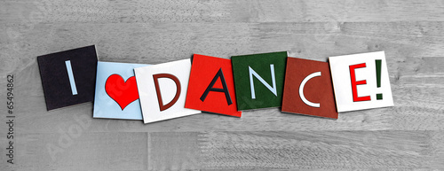 Stampa su Tela I Love Dance, sign series for dancing and the arts.