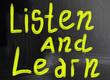 listen and learn handwritten with chalk on a blackboard