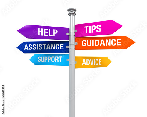 Photo Sign Directions Support Help Tips Advice Guidance Assistance