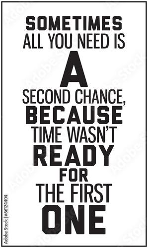 czasami-wszystko-czego-potrzebujesz-to-druga-szansa-poniewaz-czas-nie-byl-r