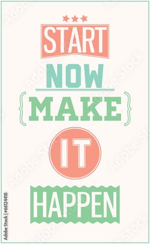 kolorowy-plakat-motywacyjny-zacznij-teraz-aby-to-sie-stalo