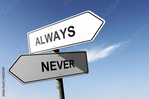 Photo  Always and Never directions. Opposite traffic sign.