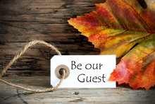 Autumn Label With Be Our Guest