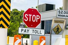 Toll Road Sign At A Toll Bridg...