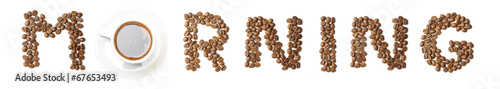 Canvas Prints Coffee beans Word MORNING arranged from coffee beans and mug