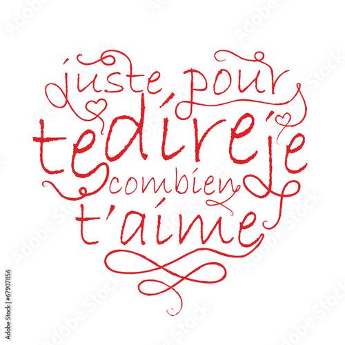 Carte Juste Pour Te Dire Combien Je Taime Cœur Amour