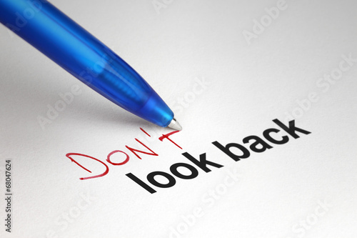 Poster  Don't look back. Written on white paper