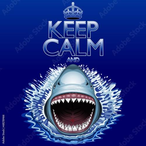 Photo Keep Calm and...Shark Jaws Attack!