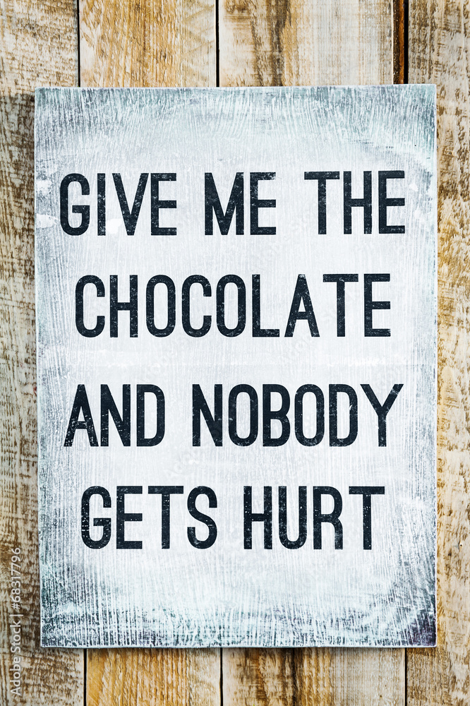 Fototapeta Give me the chocolate