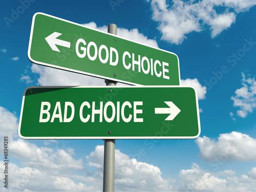Fotografía  good choice bad choice