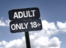 Adult Only 18  Sign With Clouds And Sky Background