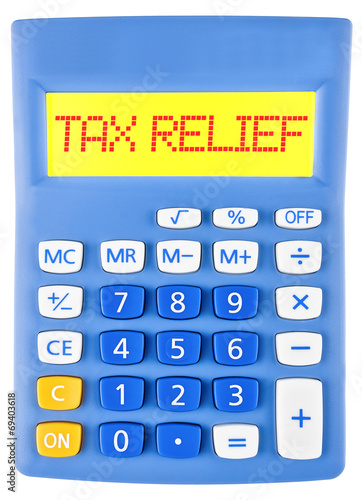 Fotografia  Calculator with TAX RELIEF on display on white background
