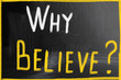why believe concept
