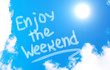 canvas print picture - Enjoy The Weekend Concept