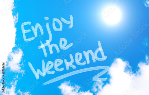 Obraz na plátně Enjoy The Weekend Concept