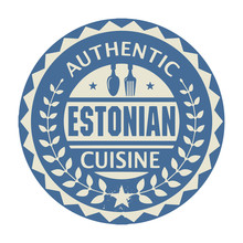 Abstract Stamp Or Label With The Text Authentic Estonian Cuisine
