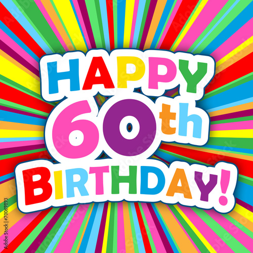 HAPPY 60th BIRTHDAY Card Party Invitation Message