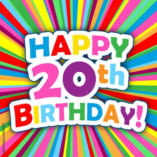 HAPPY 20th BIRTHDAY Card Party Invitation Message