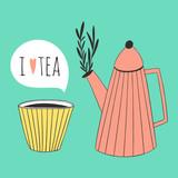I love tea design. Cute illustration of cup and teapot - 70470051