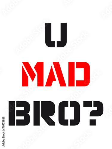 Fototapety, obrazy: U Mad Bro Logo Design