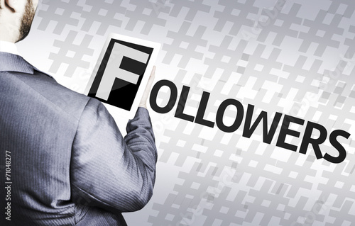 Photo  Business man with the text Followers in a concept image