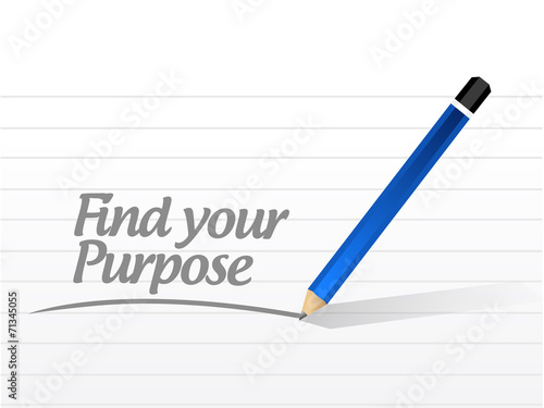 Photo  find your purpose message illustration