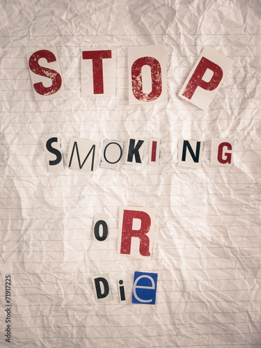 Fotografie, Tablou  ransom note with text stop smoking or die