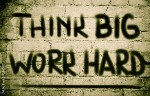 Think Big Work Hard Concept Tablou Canvas