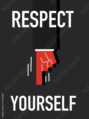 Fotografie, Obraz  Word RESPECT YOURSELF
