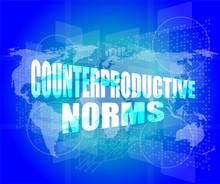 Management Concept: Counterproductive Norms