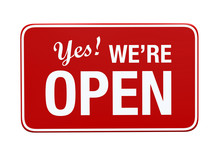 Yes We're Open Sign