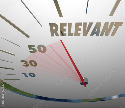 Photo Relevance Word Speedometer Important Significant Pertinent Infor