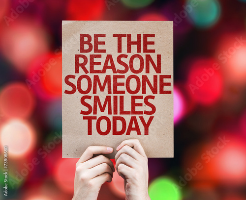 Photo  Be The Reason Someone Smiles Today card
