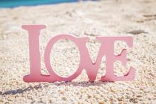 Love Word On Sand Beach, Weddi...