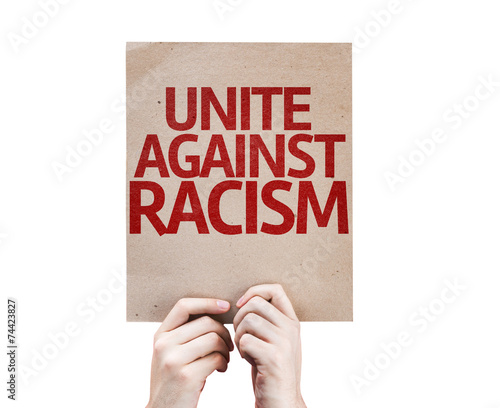 Fényképezés  Unite Against Racism card isolated on white background