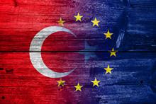 Turkey And European Union Flag...