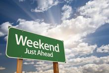 Weekend Just Ahead Green Road ...
