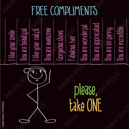 "Fotografía  Funny illustration with message: "" Free compliments, please take"