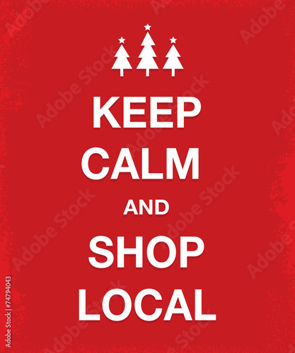 Fotografie, Obraz keep calm and shop local poster
