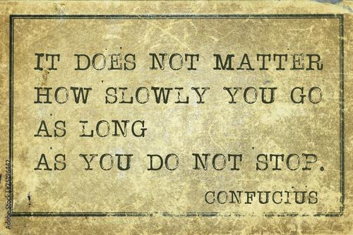 not stop Confucius
